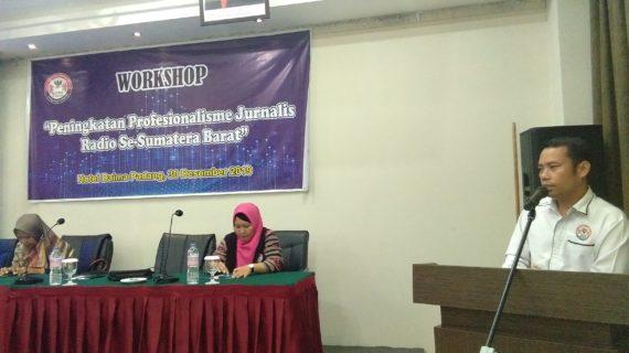 Undang Jurnalis Radio Se-Sumatra  Barat, KPID Adakan Workshop Peningkatan Profesionalisme Jurnalis